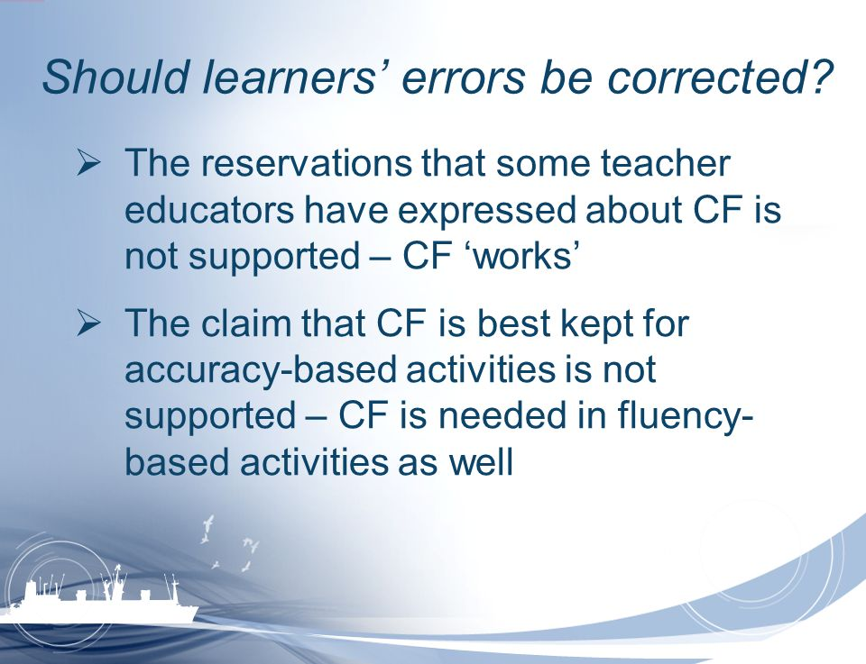 Should learners' errors be corrected