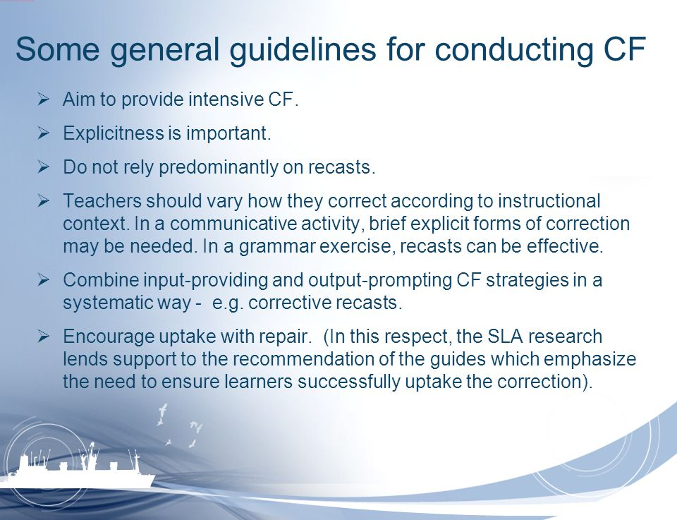 Some general guidelines for conducting CF