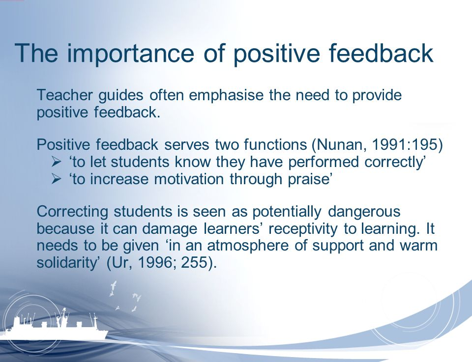 The importance of positive feedback