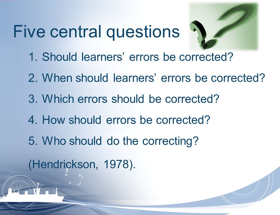 Five central questions