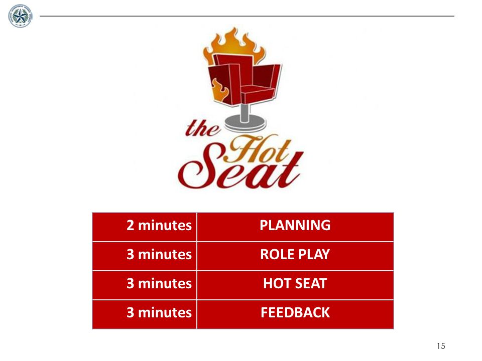 PLANNING ROLE PLAY HOT SEAT FEEDBACK