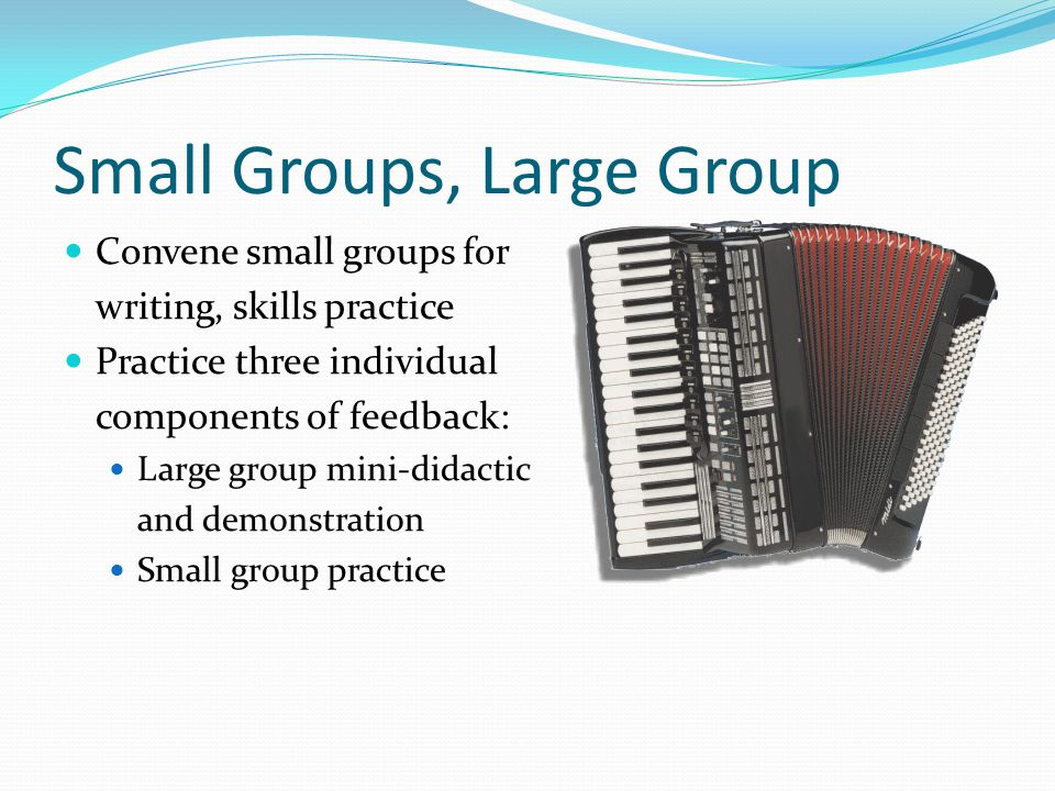 Small Groups, Large Group
