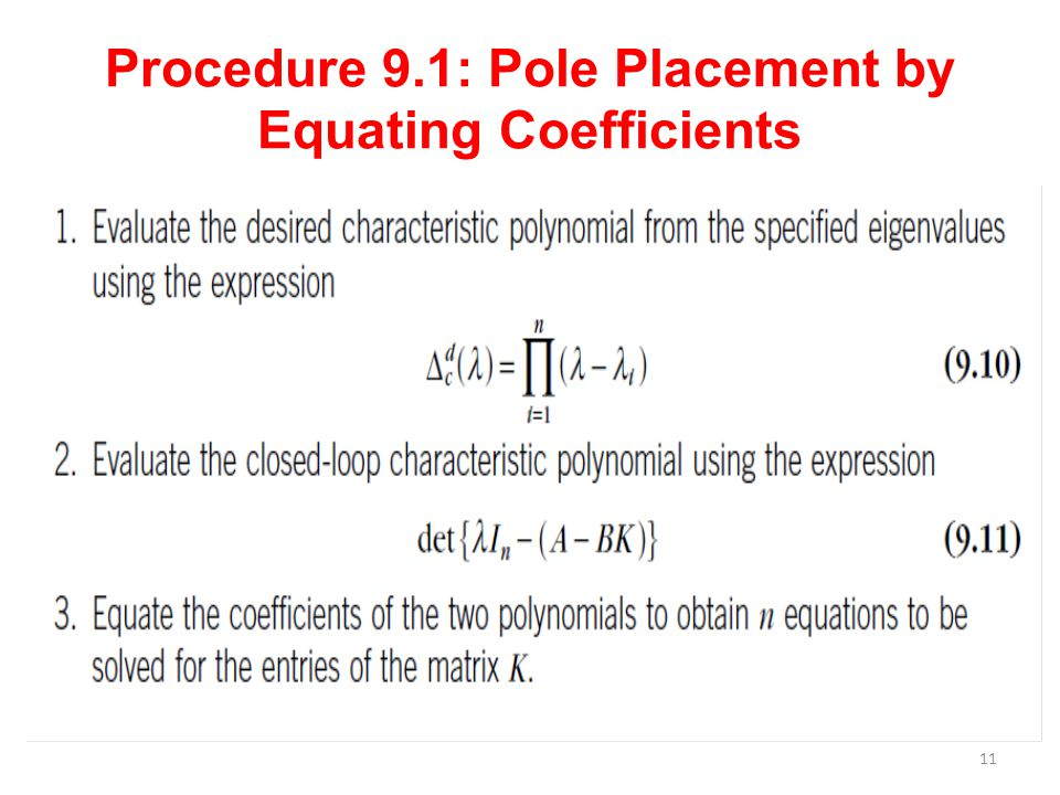 Procedure 9.1: Pole Placement by Equating Coefficients