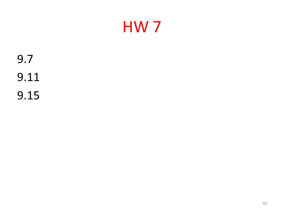 HW 7 9.7 9.11 9.15