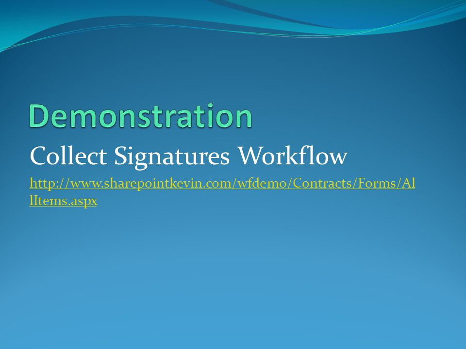 Demonstration Collect Signatures Workflow