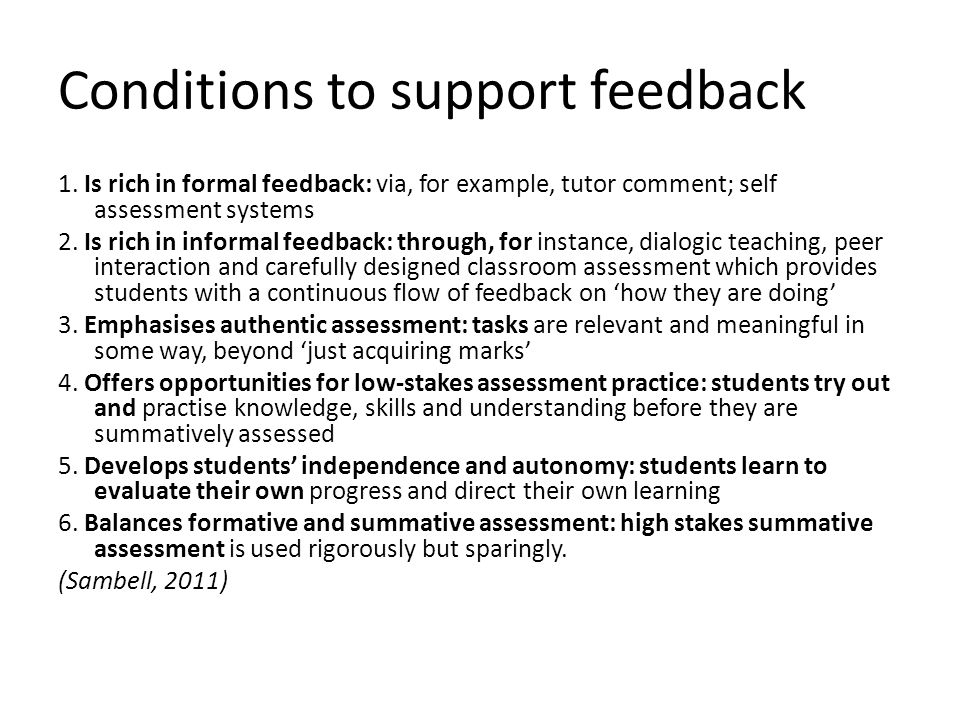Conditions to support feedback