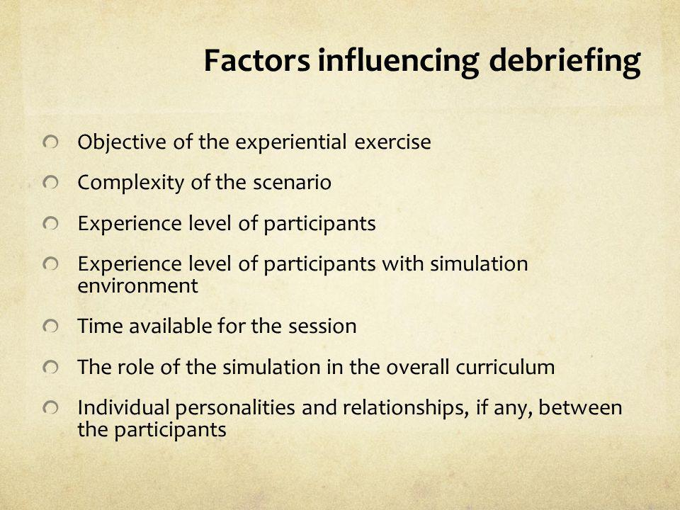 Factors influencing debriefing
