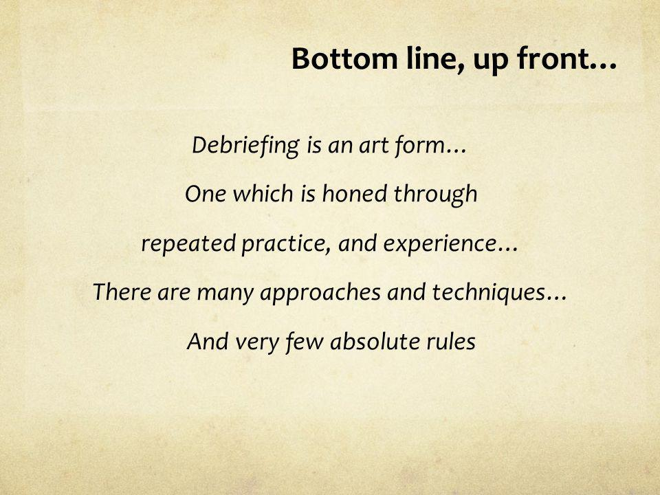 Bottom line, up front…
