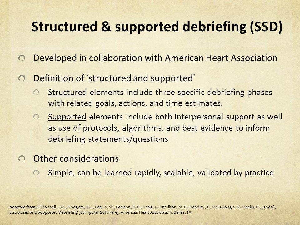 Structured & supported debriefing (SSD)