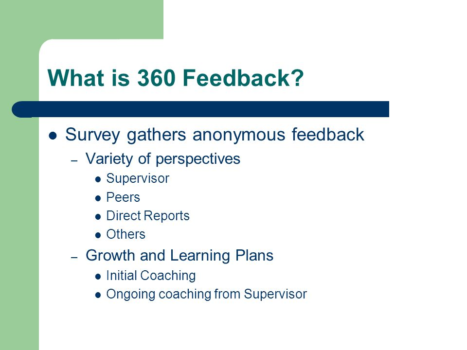 What is 360 Feedback Survey gathers anonymous feedback