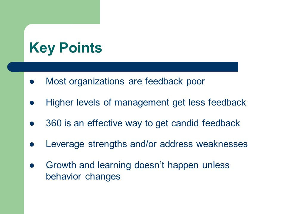 Key Points Most organizations are feedback poor