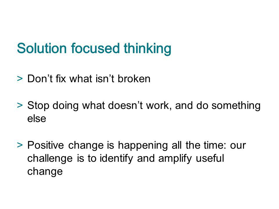 Solution focused thinking