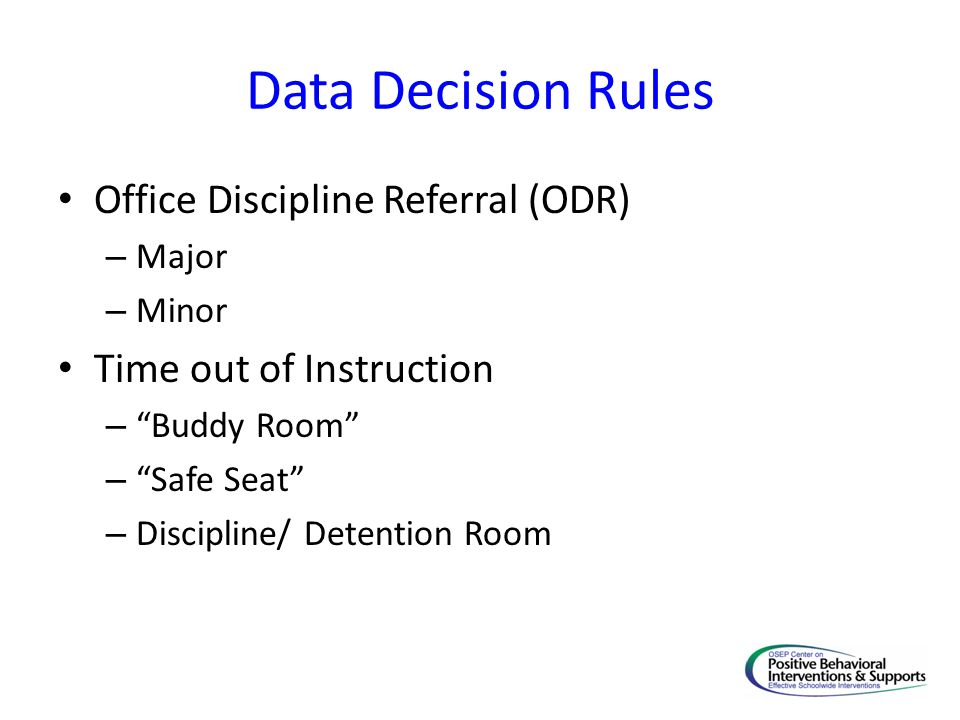 Data Decision Rules Office Discipline Referral (ODR)