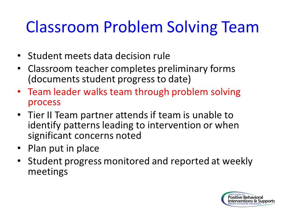 Classroom Problem Solving Team