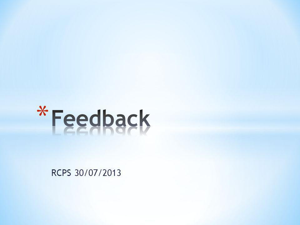 Feedback RCPS 30/07/2013