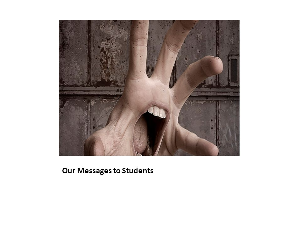 Our Messages to Students