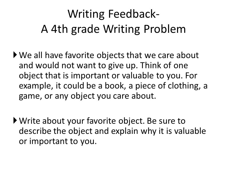 Writing Feedback- A 4th grade Writing Problem