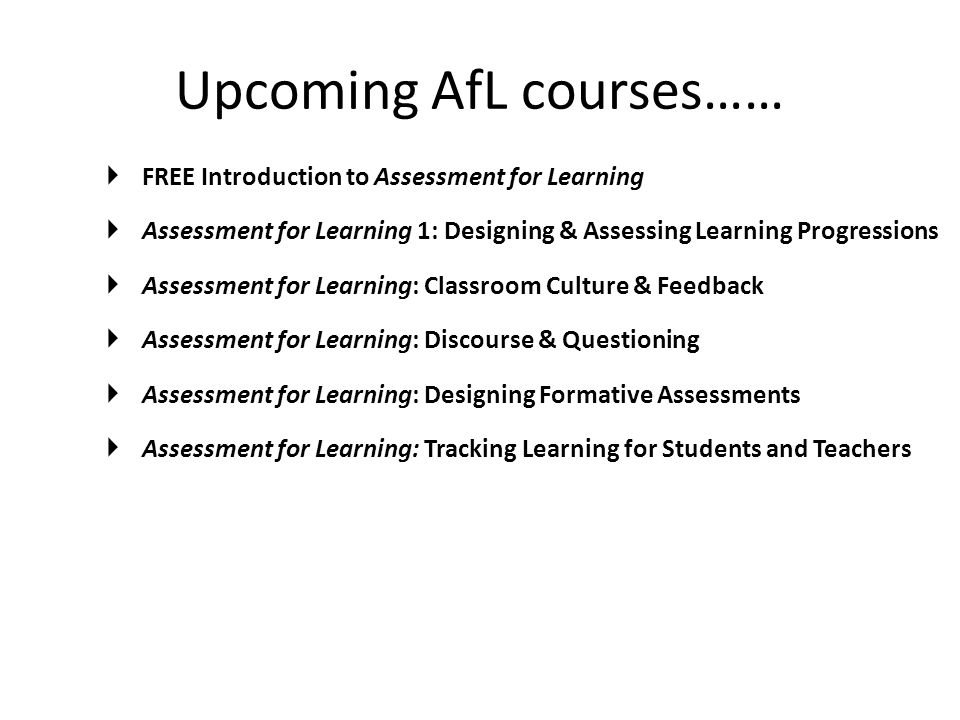 Upcoming AfL courses……