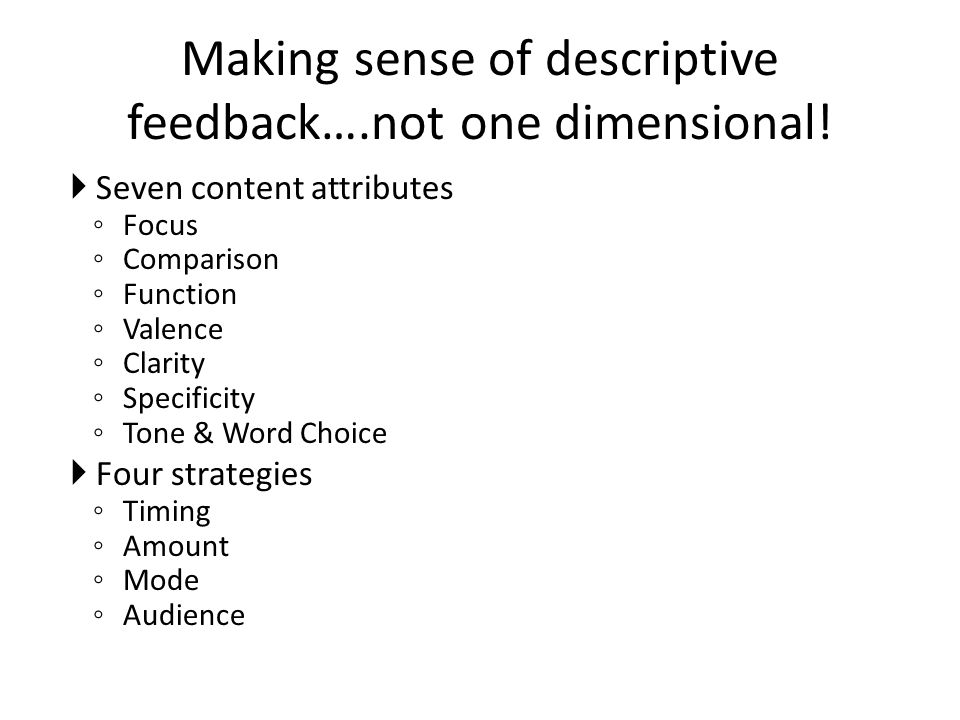 Making sense of descriptive feedback….not one dimensional!