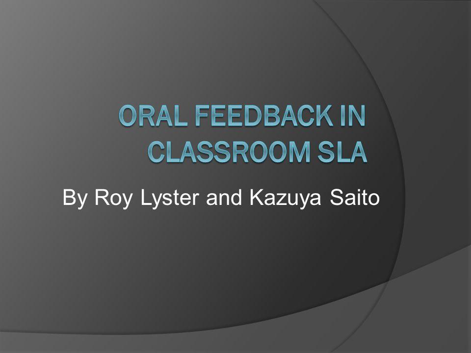 Oral Feedback in Classroom SLA