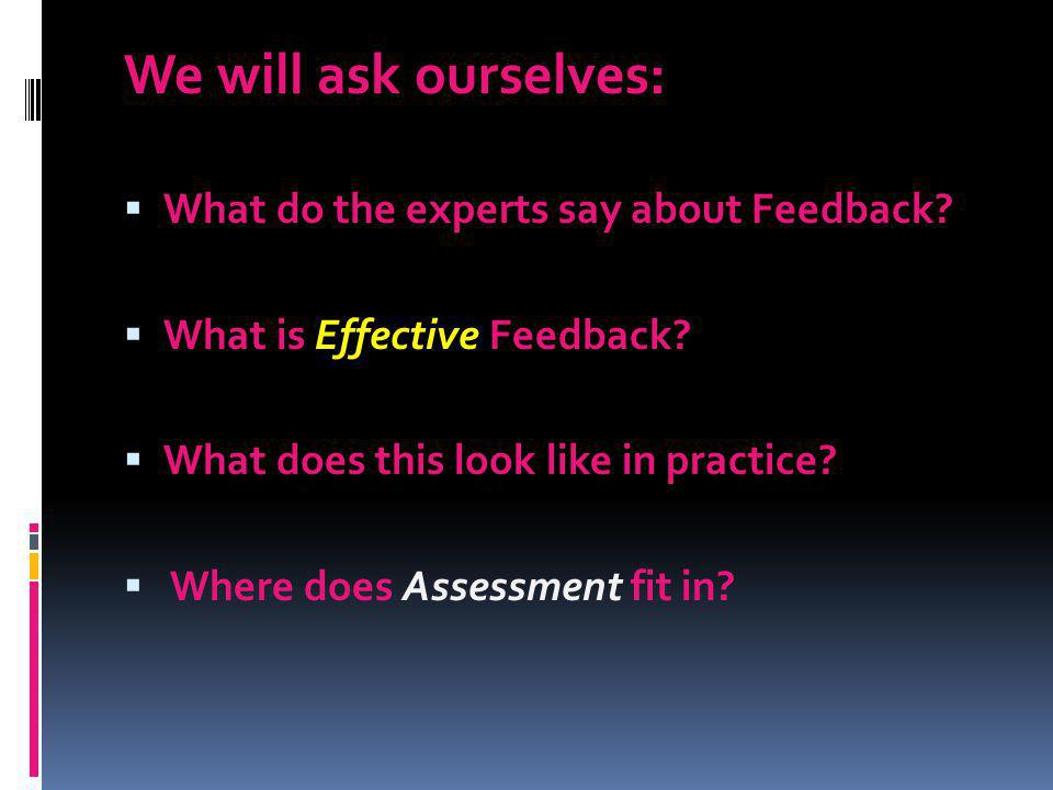 We will ask ourselves: What do the experts say about Feedback
