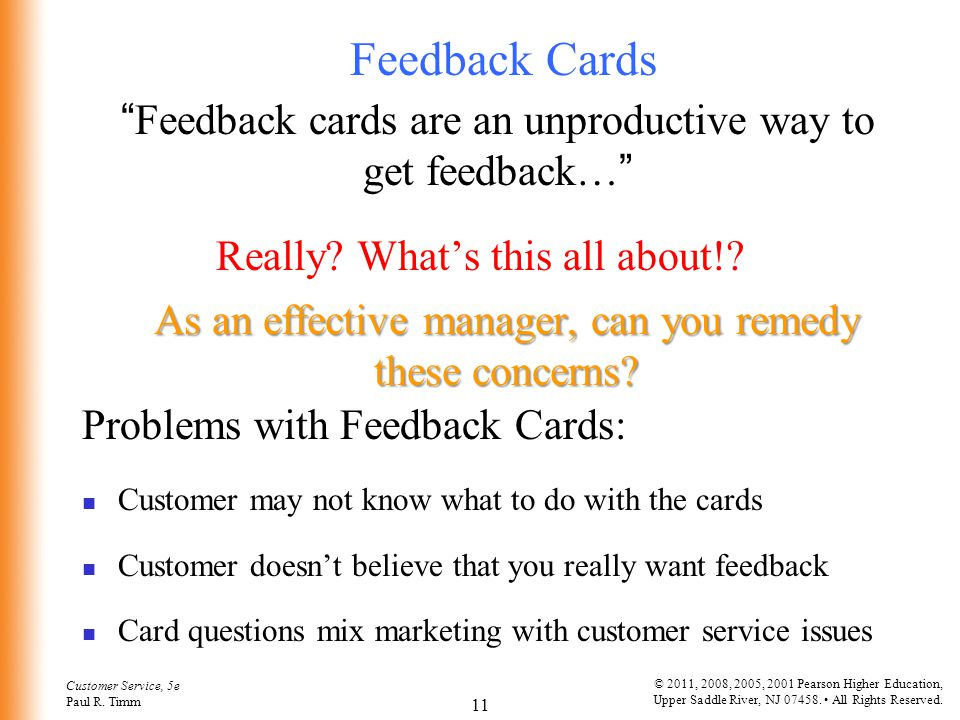 Feedback Cards Feedback cards are an unproductive way to get feedback… Really What's this all about!
