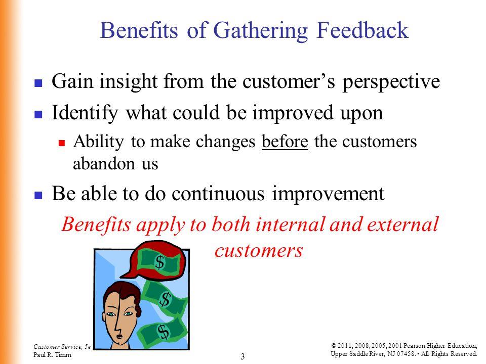 Benefits of Gathering Feedback