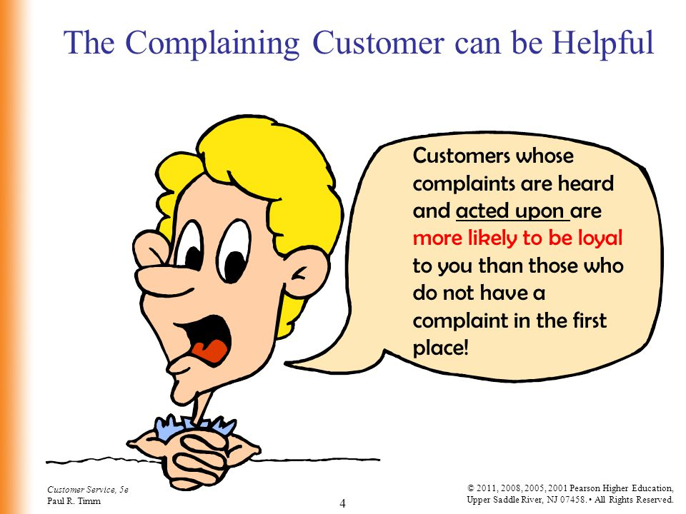 The Complaining Customer can be Helpful