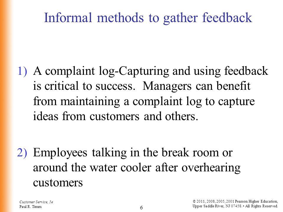 Informal methods to gather feedback