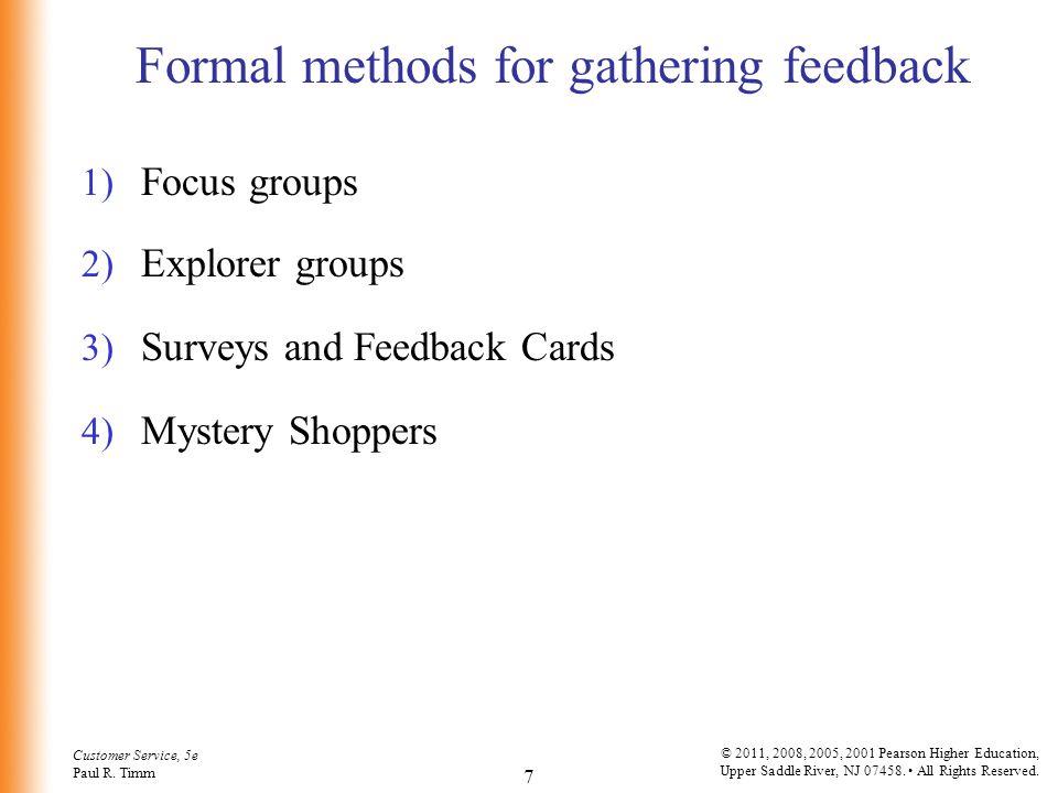 Formal methods for gathering feedback