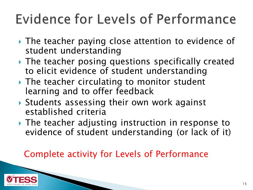 Evidence for Levels of Performance