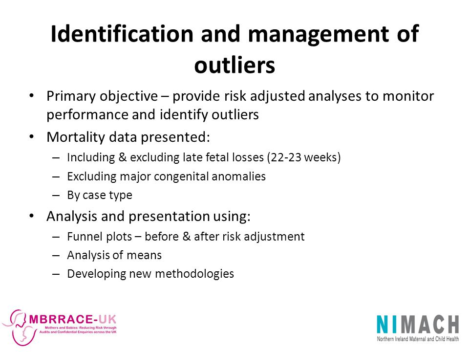 Identification and management of outliers
