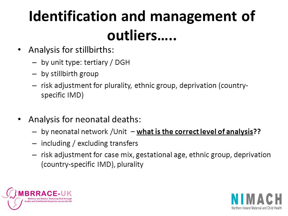 Identification and management of outliers…..