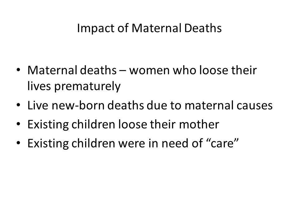 Impact of Maternal Deaths