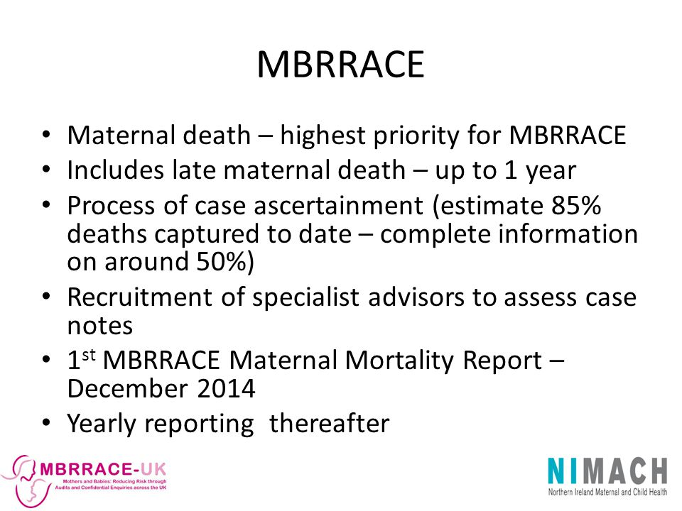 MBRRACE Maternal death – highest priority for MBRRACE