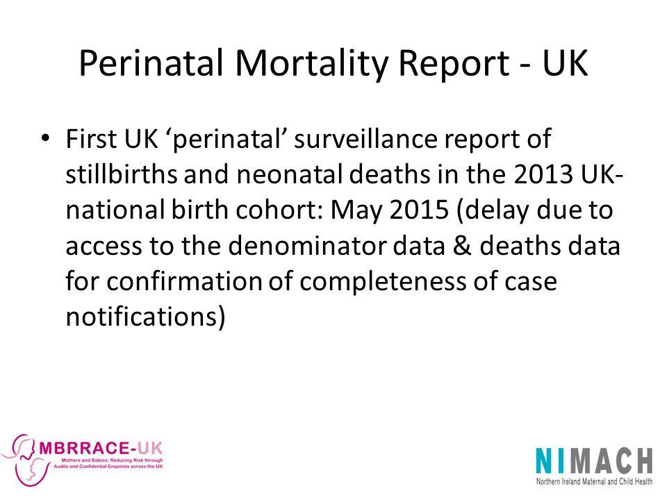 Perinatal Mortality Report - UK