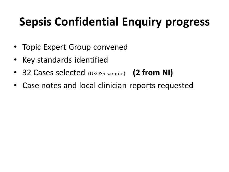 Sepsis Confidential Enquiry progress