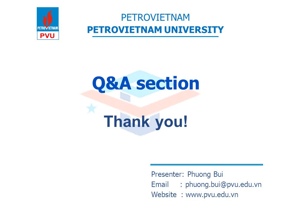 Q&A section Thank you! Presenter: Phuong Bui