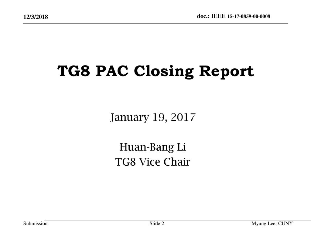January 19, 2017 Huan-Bang Li TG8 Vice Chair