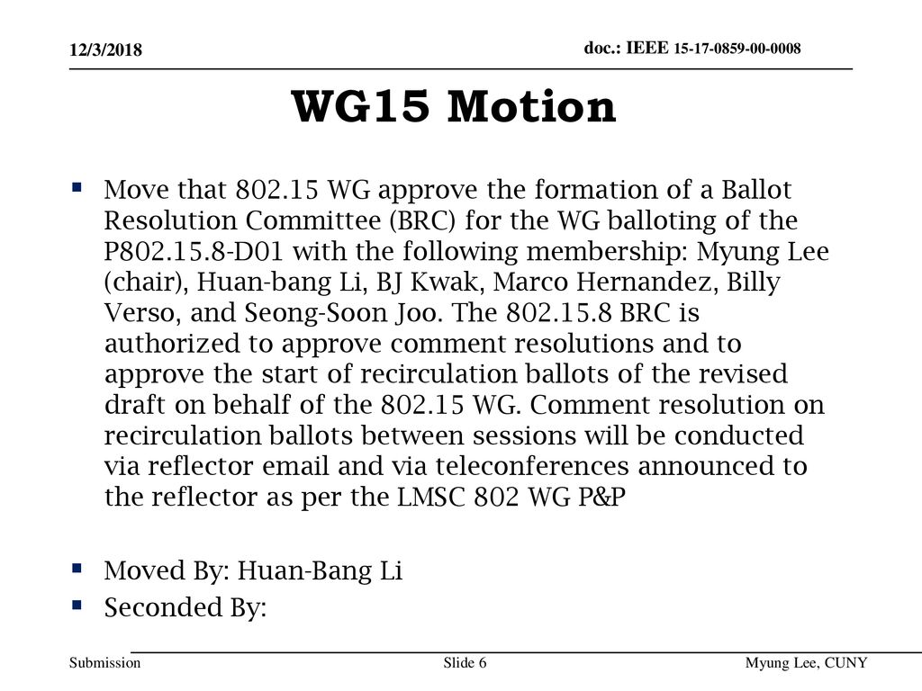 July 2014 doc.: IEEE /3/2018. WG15 Motion.