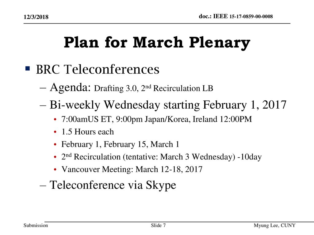Plan for March Plenary BRC Teleconferences