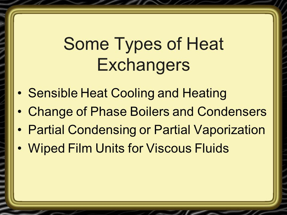 Some Types of Heat Exchangers