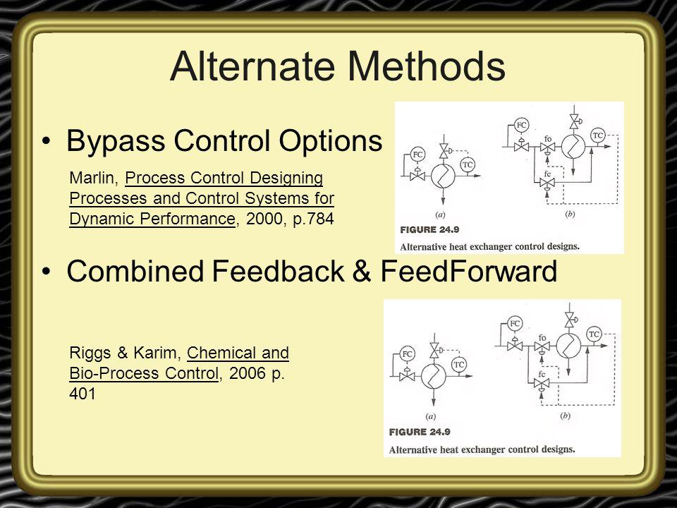 Alternate Methods Bypass Control Options
