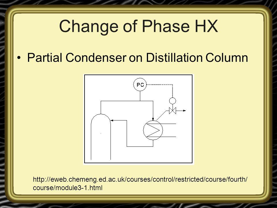 Change of Phase HX Partial Condenser on Distillation Column