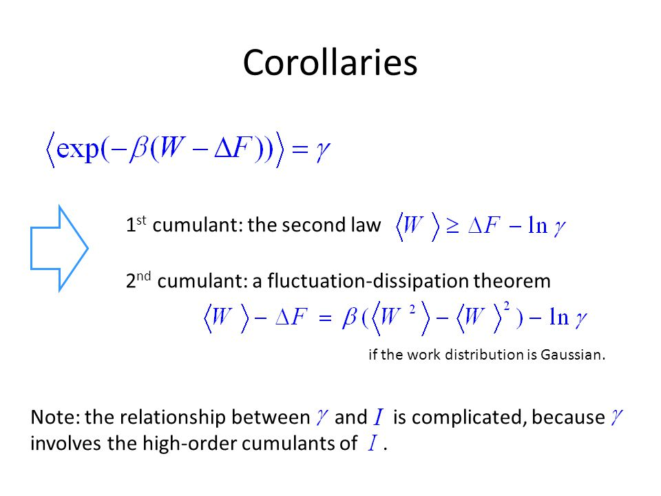 Corollaries 1st cumulant: the second law