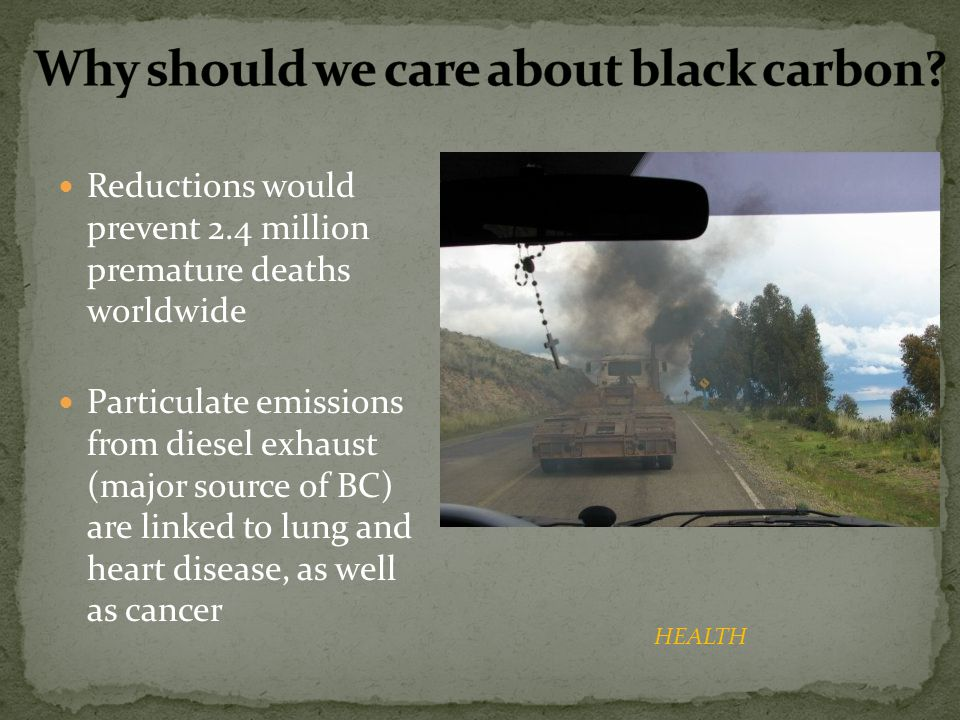 Why should we care about black carbon