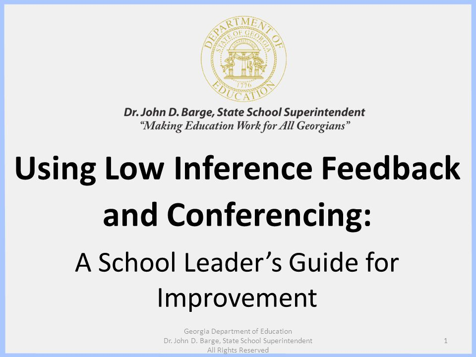 Using Low Inference Feedback and Conferencing: