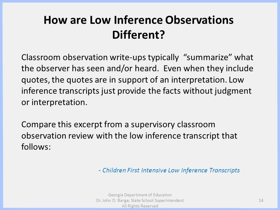 How are Low Inference Observations Different