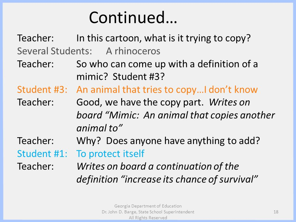 Continued… Teacher: In this cartoon, what is it trying to copy