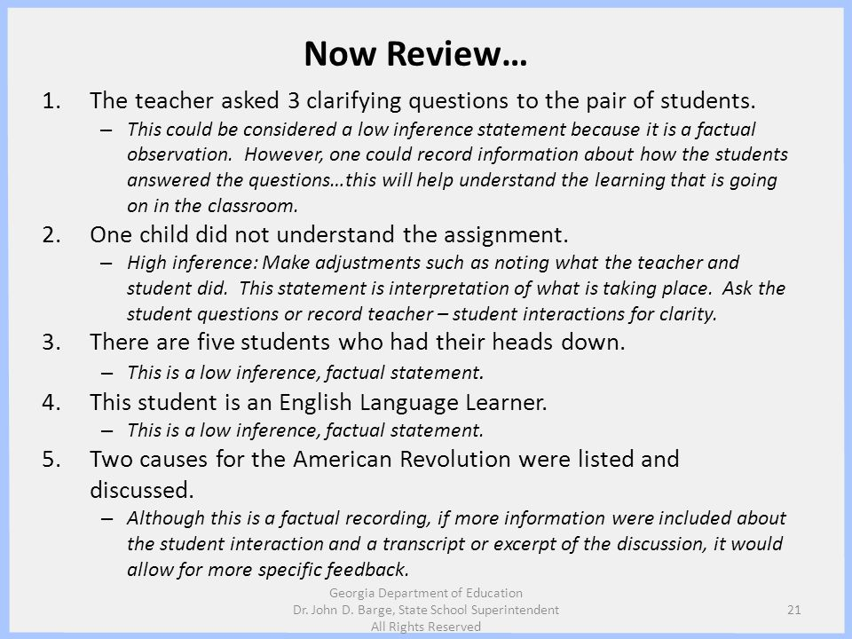 Now Review… The teacher asked 3 clarifying questions to the pair of students.